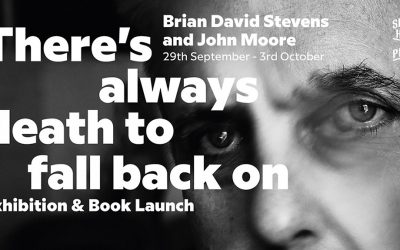 Silverhill Press: There's Always Death to Fall Back On, Book Launch and Exhibition